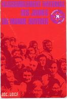 RASSEMBLEMENT NATIONAL DES JEUNES DU MONDE OUVRIER JOC  JOOC SYNDICALISME 74 - Gewerkschaften