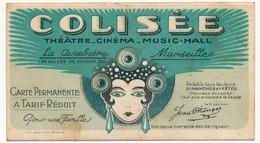 Carte D'entrée Permanente CINEMA COLISEE, La Canebière MARSEILLE - Pub Au Dos Louis Pantanella - Publicités