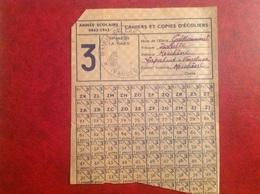 Tiquet De Rationnement Pour Cahier D'écolier 1942 - Non Classés