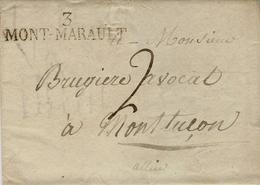 1819-lettre De 3 / MONT-MARAULT ( Allier ) 52 X 11 Mm  Noir Taxe 2 D Pour Montluçon - 1801-1848: Precursores XIX