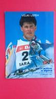 Alpina-Tovarna Obutve Ziri(Žiri).Skiing.ROSSIGNOL-GREGA BENEDIK.SARAJEVO 1987 - Winter Sports