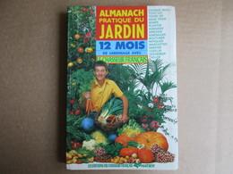 """Almanach Pratique Du Jardin / """"Le Chasseur Français"""" - Garden"""