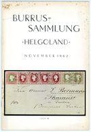 Burrus - Helgoland: Katalog Der Sonder-Auktion Zur 125. Grobe Auktion 1962 - Catalogues De Maisons De Vente