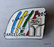 Pin's  JO Jeux Olympiques - CROS Poitou Charentes - Passeport Pour Barcelone - 1992 - Olympic Games