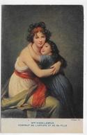 Mme VIGEE LEBRUN - PORTRAIT DE L' ARTISTE ET DE SA FILLE - FORMAT CPA NON VOYAGEE - 75 - Malerei & Gemälde