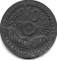 Notgeld Duren 10 Pfennig 1917 Zn 3269.5 / F 105.4 - [ 2] 1871-1918 : Empire Allemand
