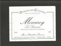 """Etiquette De Vin De Bourgogne """" MERCUREY La Bussière - Domaine Des Ecuillères """" - Bourgogne"""