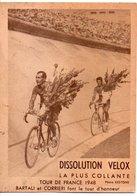 CYCLISME TOUR DE FRANCE  1948 BARTALI ET CORRIERI  COLLE  VELOX - Wielrennen