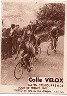 CYCLISME TOUR DE FRANCE  1947 COL D'ASPIN VIETTO   LEGERE TRACE DE PUNAISE - Cycling