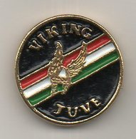 Pins Ultras Viking Juve Torino è Solo BiancoNera Calcio Football Juventus - Calcio