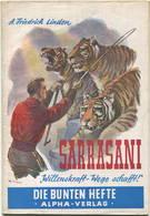 Sarrasani Willenskraft Wege Schafft 1949 Erste Auflage - Die Bunten Hefte Nr. 11 - Alpha-Verlag Bern - 34 Seiten Mit 12 - Zeitungen & Zeitschriften