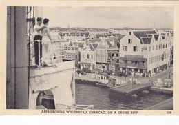 Appoaching WILLEMSTAD CURACAO On A Cruise Ship Marines In Front Of Club De Gezelligheid # 1938         2016 - Curaçao