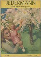 Jedermann Das Neue Magazin - Heft 4 1947 - 96 Seiten - Herausgeber Verlag Buch Und Bild GmbH Berlin - Genehmigung Durch - Revistas & Periódicos