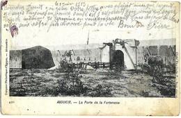 EGYPTE ABOUKIR La Porte De La Forteresse Précurseur 1915, Voir état Taches - Egypt