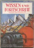 Wissen Und Fortschritt 1927 - 144 Seiten - Populäre Monatszeitschrift Für Technik Und Wissenschaft - U. A. Sonnenkraft M - Zeitungen & Zeitschriften