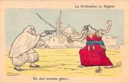 CPA La Civilisation En Algérie - Un Duel Nouveau Genre - ASSUS - Illustrateurs & Photographes