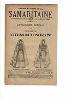 Catalogue De La SAMARITAINE Spécial Première Communion Aube Missel Chapelets Vêtements Chapeaux 1900 - Mode