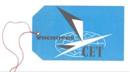 Vacances CET- Ticket De Bagage ???    (fr81) - Titres De Transport