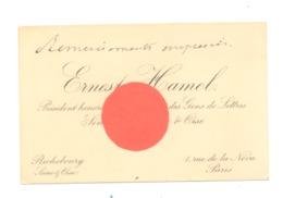 Carte De Visite:Ernest HAMEL, Président De La Société Des Gens De Lettres, Sénateur  Seine & Oise Paris  (fr81) - Cartoncini Da Visita