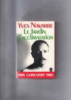 Yves Navarre. Le Jardin D'acclimatation. Prix Goncourt 1980. - Libros, Revistas, Cómics