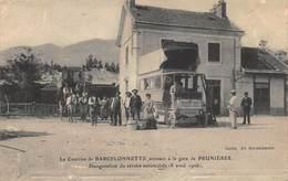 CPA Le Courrier De BARCELONNETTE, Arrivant à La Gare De PRUNIERES - Inauguration Du Service Automobile 1906 - France