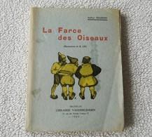 La Farce Des Oiseaux   ( Arthur Masson, édition De 1939 )   Dédicacé Par L'auteur - Livres, BD, Revues