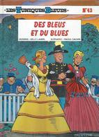"""LES TUNIQUES BLEUES  """" DES BLEUS ET DU BLUES """"   -  LAMBIL / CAUVIN   - E.O.  AVRIL 2000  DUPUIS - Tuniques Bleues, Les"""