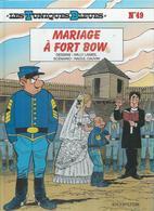 """LES TUNIQUES BLEUES  """" MARIAGE A FORT BOW """"   -  LAMBIL / CAUVIN   - E.O.  SEPTEMBRE 2005  DUPUIS - Tuniques Bleues, Les"""