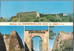 Saluti Da Montecalvo Irpino - Avellino - H5313 - Avellino