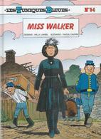 """LES TUNIQUES BLEUES  """" MISS WALKER """"   -  LAMBIL / CAUVIN   - E.O.  OCTOBRE 2010  DUPUIS - Tuniques Bleues, Les"""
