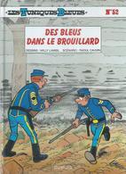 """LES TUNIQUES BLEUES  """" DES BLEUS DANS LE BROUILLARD """"   -  LAMBIL / CAUVIN   - E.O.  AOUT 2008  DUPUIS - Tuniques Bleues, Les"""