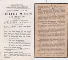 HAKENDOVER-TIENEN-LOTJE-2 PRENTJES-HEILIGE MISSIE 1963+DOODSPRENTJE-THERESIA DEHOPERE-WOUTERS-1945-RARE-ZIE DE 2 SCANS ! - Images Religieuses