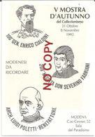 Modena 31.10.1992, 100° M. Generale Enrico Cialdini, Castelvetro; Severino Fabriani Di Spilamberto; Luigi Poletti. - Personaggi Storici