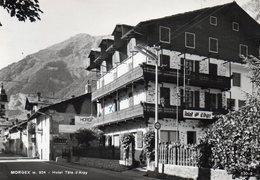 MORGEX - HOTEL TETE D' ARPY - AOSTA - VIAGGIATA - Aosta