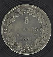FRANCE ARGENT 5 FRANCS LOUIS PHILIPPE I 1831 - France