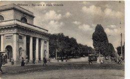 MILANO - BARRIERA E VIALE VENEZIA - VIAGGIATA - Milano