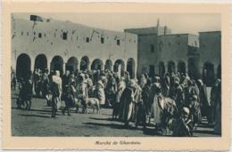 Ghardaia (arabisch غرداية Ghardaya) Marché - Édité Spécial Pour Hôtels Transatlantique - Algérie