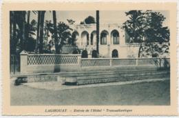 Laghouat (arabisch الأغواط Al-Aghwat Entrée De L'Hôtel Transatlantique - Édité Spécial Pour Hôtels Transatlantique - Laghouat