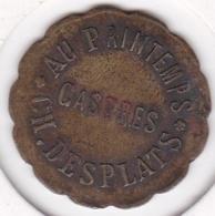 81. Tarn. Castres. Au Printemps. Ch. Des Plats. 10 Centimes, En Laiton - Monétaires / De Nécessité