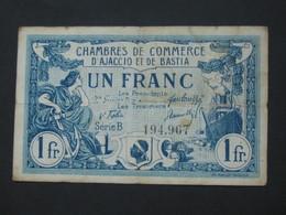 1 Franc Chambre De Commerce D'Ajaccio Et De Bastia 1917   **** EN ACHAT IMMEDIAT **** - Cámara De Comercio