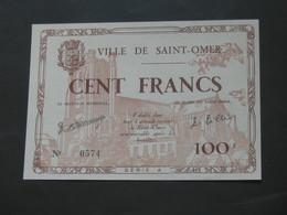 Rare Billet De 100 Francs - Ville De Saint-Omer - Emission Juin 1940   **** EN ACHAT IMMEDIAT **** - Buoni & Necessità