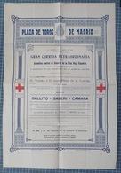 Cx 8) España Afiche GUERRE Taureaux Corrida Tourada Plaza De Toros Madrid CRUZ ROJA  For RED CROSS 1918 51x24cm - Posters