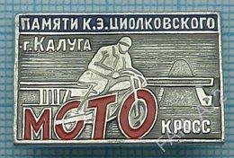 USSR / Badge / Soviet Union / RUSSIA Motorcycling Moto  Motocross Memory Tsiolkovsky. Kaluga 1970s - Badges