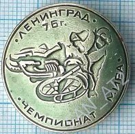 USSR / Badge / Soviet Union / RUSSIA  Motorcycling Moto Motor Racing. World Championship. Leningrad 1976. - Badges