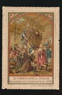 DE H.MARTELAREN VAN GORCUM TER DOOD GEBRAGT TE BRIELLE 1572     10.5 X 7.5 CM - Santini