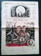 La Lune, 16 Décembre 1866. Paul Féval Par Gill. Ouverture Des Bals De L'opéra Par Carlo Gripp. - Journaux - Quotidiens
