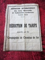1925 EXPOSITION INTERNATIONALE ARTS DÉCORATIFS & INDUSTRIELS MODERNES RÉDUCTION TARIFS ACCORDÉE PAR CIE CHEMINS DE FER - Chemins De Fer
