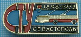 USSR / Badge / Soviet Union / UKRAINE. Sevastopol Transport 85 Years. Trolley Bus. 1973. - Other