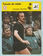 Tennis De Table/ Ping Pong  - Trading Card/ Fiche Photo - Jacque Secrétin ( FR ) , 16x12cm, 1976 Ed. Rencontre,Lausanne - Table Tennis