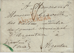 Décembre 1812- Letter From 118 / AMSTERDAM ( Le Zuyderzee ) 47 Mm Red  To Argentan (France ) - Poststempel (Briefe)